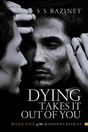 Dying Takes It Out of You
