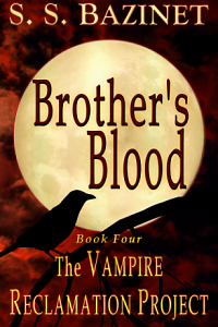 The Vampire Reclamation Project - Brother's Blood